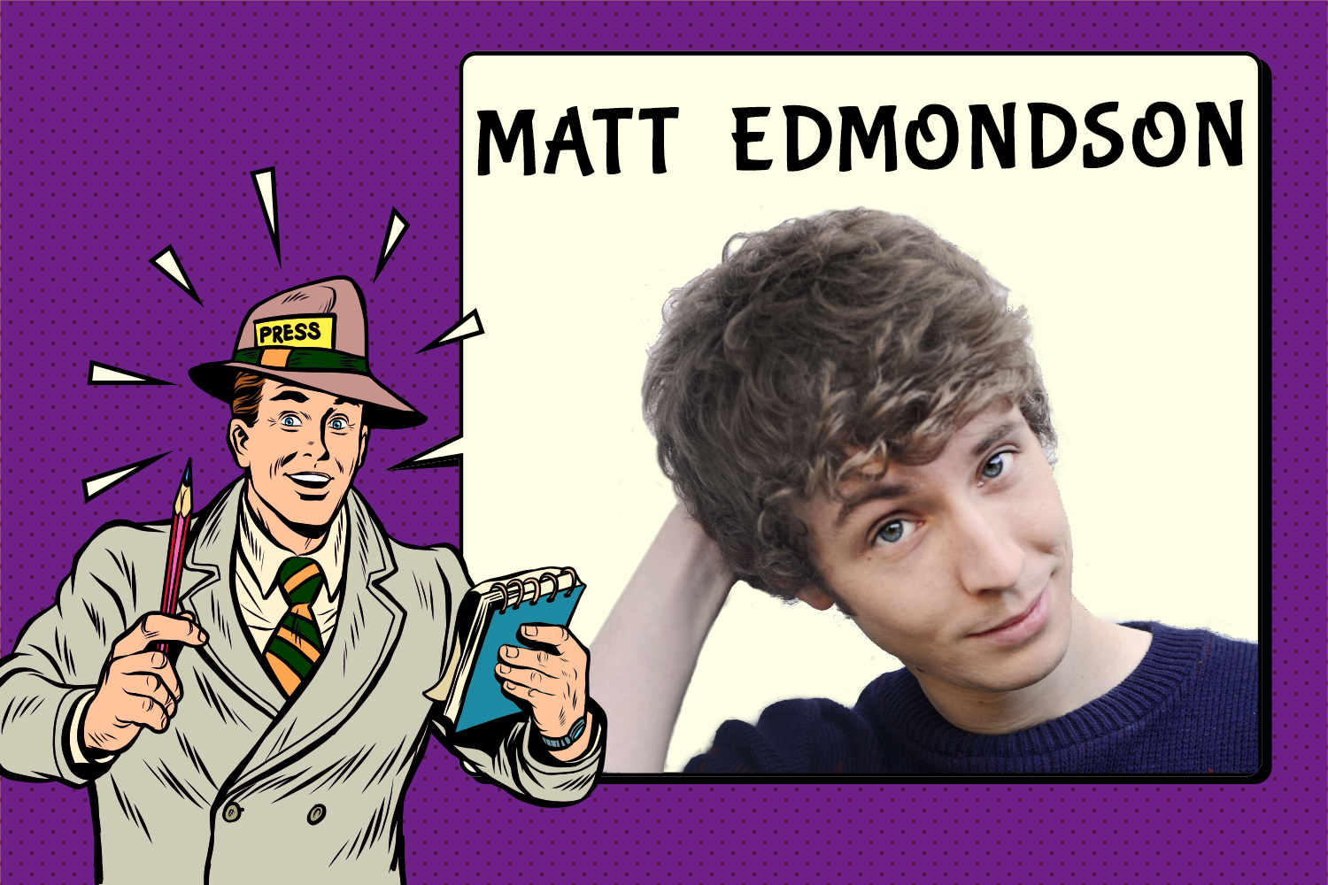 Matt-Edmondson-Interview